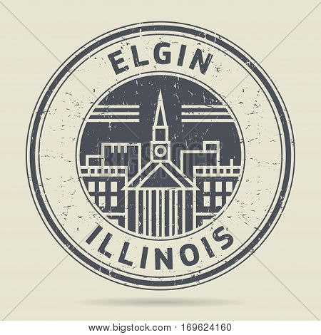 Grunge rubber stamp or label with text Elgin Illinois written inside vector illustration