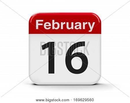 Calendar web button - The Sixteenth of February three-dimensional rendering 3D illustration