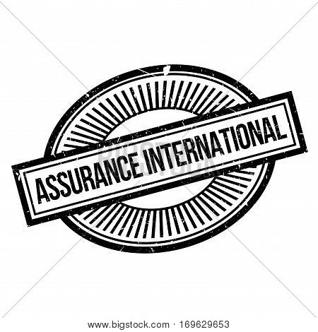 Assurance International rubber stamp. Grunge design with dust scratches. Effects can be easily removed for a clean, crisp look. Color is easily changed.