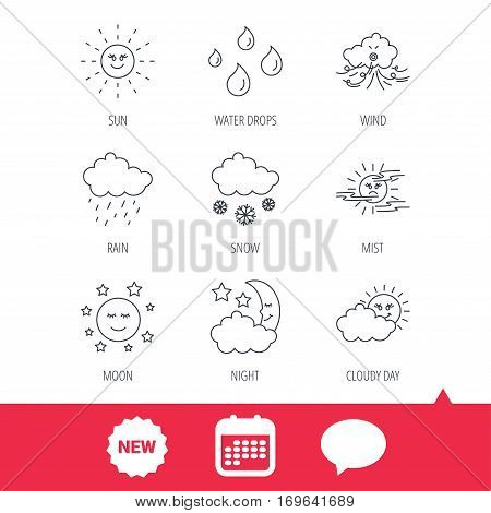 Weather, sun and rain icons. Moon night, clouds and mist linear signs. Wind, cloudy day and water drops flat line icons. New tag, speech bubble and calendar web icons. Vector