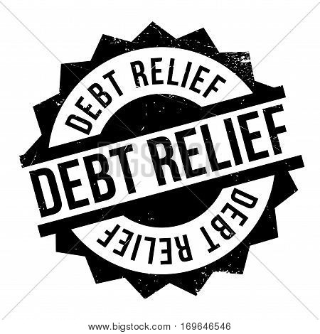Debt Relief rubber stamp. Grunge design with dust scratches. Effects can be easily removed for a clean, crisp look. Color is easily changed.