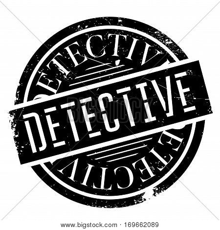 Detective rubber stamp. Grunge design with dust scratches. Effects can be easily removed for a clean, crisp look. Color is easily changed.