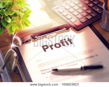 Profit on Clipboard. Composition on Working Table and Office Supplies Around. 3d Rendering. Toned and Blurred Image.