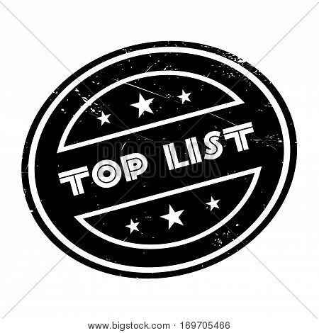 Top List rubber stamp. Grunge design with dust scratches. Effects can be easily removed for a clean, crisp look. Color is easily changed.