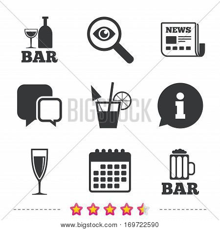 Bar or Pub icons. Glass of beer and champagne signs. Alcohol drinks and cocktail symbols. Newspaper, information and calendar icons. Investigate magnifier, chat symbol. Vector