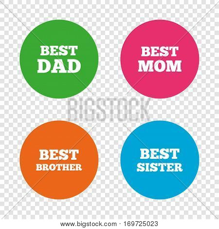 Best mom and dad, brother and sister icons. Award symbols. Round buttons on transparent background. Vector
