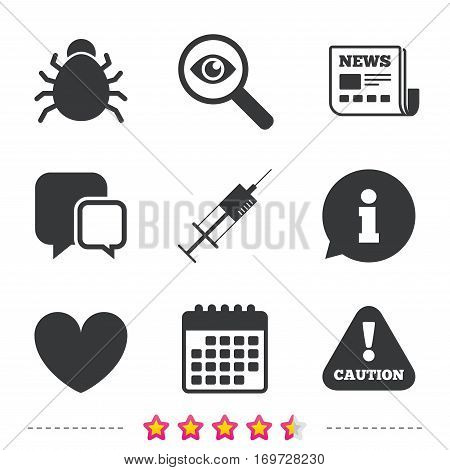 Bug and vaccine syringe injection icons. Heart and caution with exclamation sign symbols. Newspaper, information and calendar icons. Investigate magnifier, chat symbol. Vector