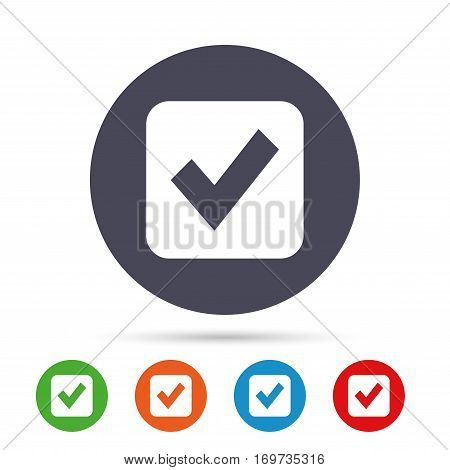 Check mark sign icon. Checkbox button. Round colourful buttons with flat icons. Vector