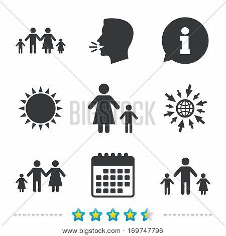 Family with two children icon. Parents and kids symbols. One-parent family signs. Mother and father divorce. Information, go to web and calendar icons. Sun and loud speak symbol. Vector