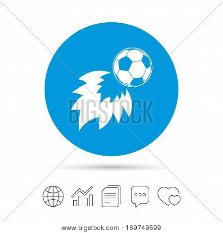 Football fireball sign icon. Soccer Sport symbol. Copy files, chat speech bubble and chart web icons. Vector