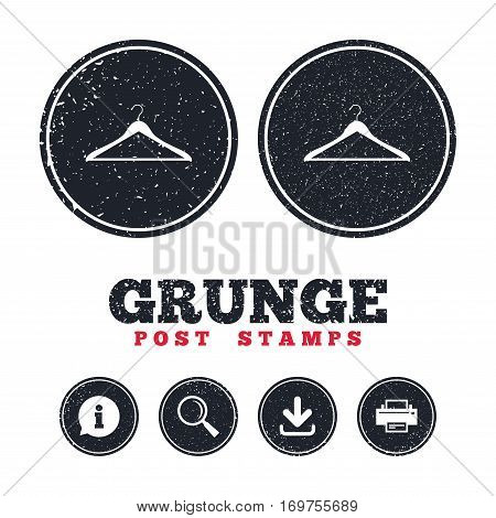 Grunge post stamps. Hanger sign icon. Cloakroom symbol. Information, download and printer signs. Aged texture web buttons. Vector