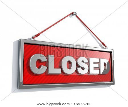 Closed sign isolated on white background - 3d render