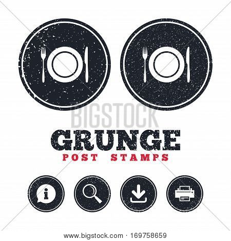 Grunge post stamps. Plate dish with fork and knife. Eat sign icon. Cutlery etiquette rules symbol. Information, download and printer signs. Aged texture web buttons. Vector