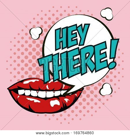 pop art lipsticks hey there bubble speech design vector illustration eps 10