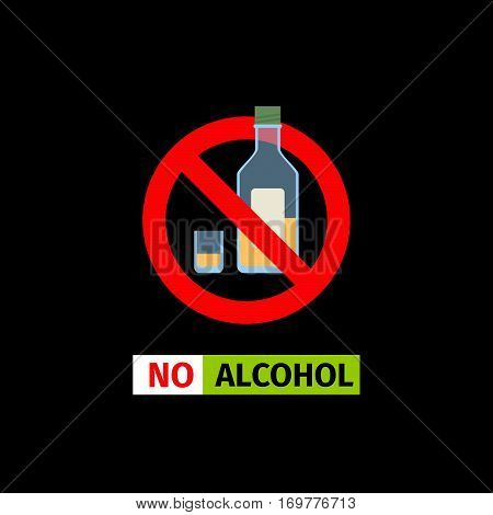 Vector forbidding sign on the black background. No Alcohol