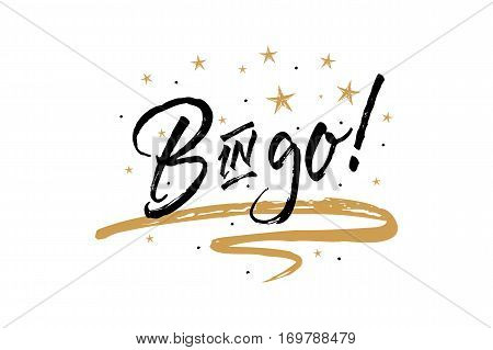 Bingo inscription.Beautiful greeting card scratched calligraphy black text word gold star.Hand drawn invitation T-shirt print design.Handwritten modern brush lettering white background isolated vector