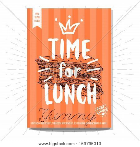 Hand drawn, card, poster. Time for lunch, yummy, sandwich, best choice, heart, crown. Lettering, retro background. Sketch style vector.