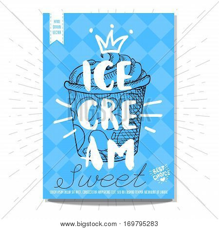 Hand drawn, card, poster. Ice cream, sweet, best choice, heart, crown. Lettering, retro background. Sketch style vector.