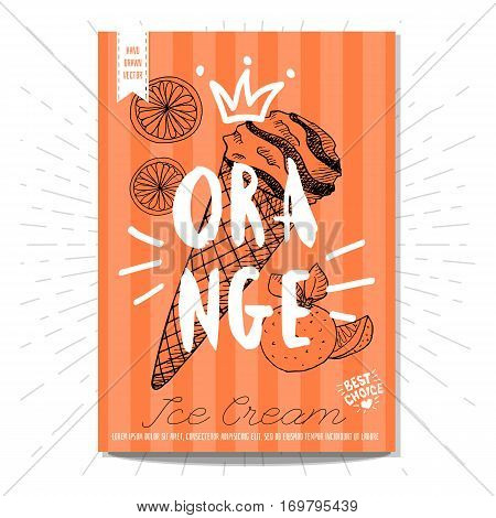 Hand drawn, card, poster. Ice cream, orange, best choice, heart, crown. Lettering, retro background. Sketch style vector.
