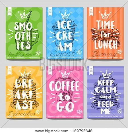 Set of hand drawn, cards, posters. Food, smoothies, ice cream, sweet, time for lunch, breakfast, coffee, feed me, pancakes, sandwich, crown. Lettering, retro background. Sketch style vector.