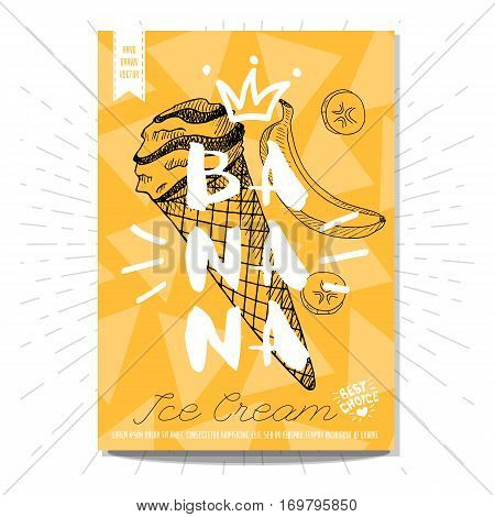 Hand drawn, card, poster. Ice cream, banana, slice, best choice, heart, crown. Lettering, retro background. Sketch style vector.