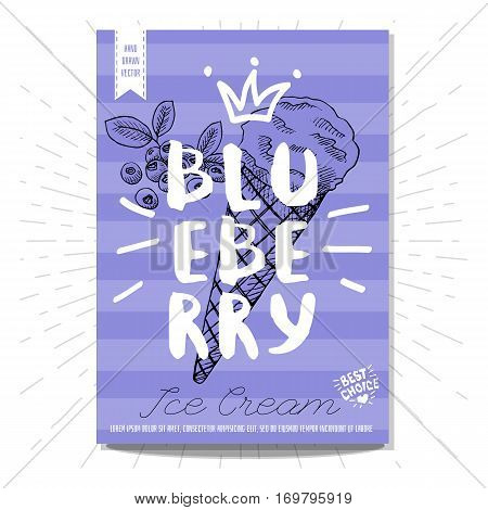 Hand drawn, card, poster. Ice cream, blueberry, best choice, heart, crown. Lettering, retro background. Sketch style vector.
