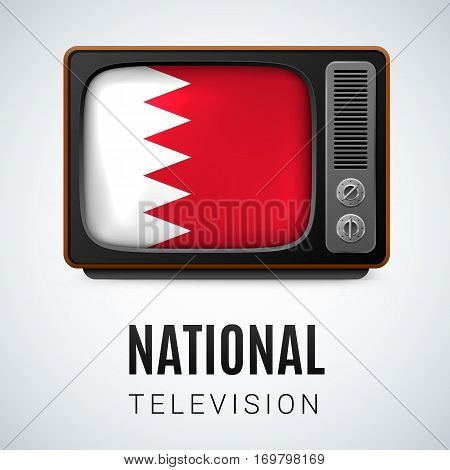 Vintage TV and Flag of Bahrain as Symbol National Television. Tele Receiver with Bahraini flag
