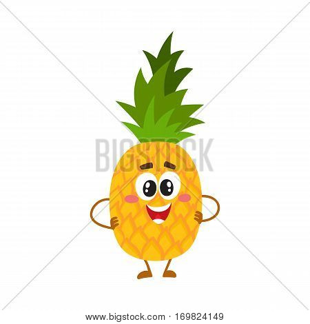 Cute and funny pineapple character with smiling face standing with hands on hips, cartoon vector illustration isolated on white background. Funny pineapple character, mascot standing hands on hips