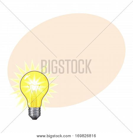 Old-fashioned glowing tungsten light bulb, side view, sketch style vector illustration with place for text. Realistic hand drawing of glowing retro style transparent tungsten light bulb
