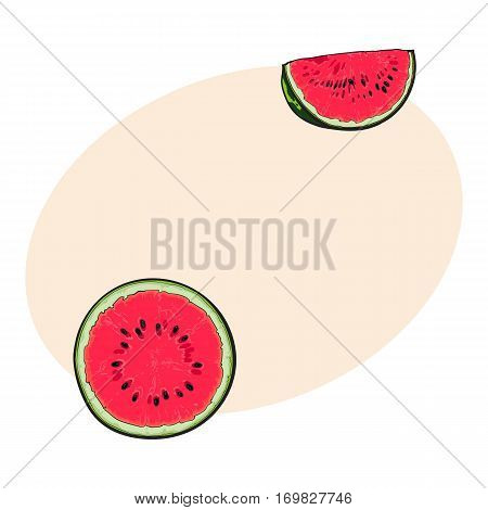 Half and quarter of ripe red watermelon with black seeds, sketch style vector illustration isolated on white background with place for text. Realistic hand drawing of half and slice of juicy