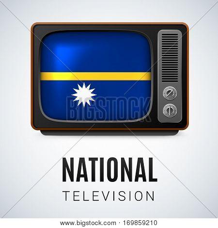 Vintage TV and Flag of Nauru as Symbol National Television. Tele Receiver with Nauruan flag