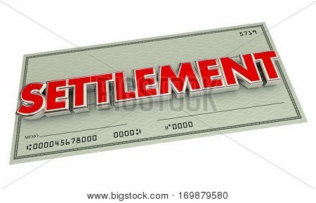 Settlement Check Agreement Payout Word 3d Illustration poster