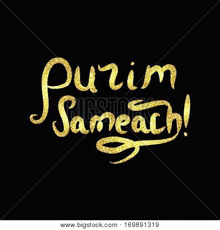 Inscription golden Purim Sameach. Gold lettering Vector illustration.