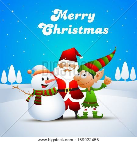 Cute Happy Christmas Characters as Snowman, Santa Claus and Funny Elf on winter background.