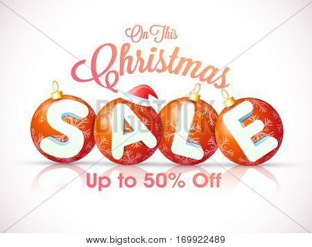 Christmas Sale with Upto 50% Off, Glossy balls decorated Poster, Banner or Flyer design.