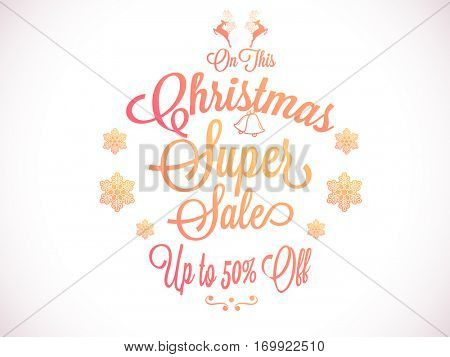Christmas Super Sale with Upto 50% Off. Can be used as Poster, Banner or Flyer design.