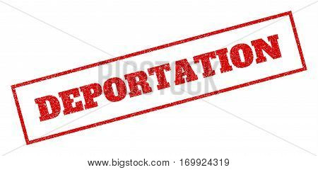 Red rubber seal stamp with Deportation text. Vector message inside rectangular banner. Grunge design and dirty texture for watermark labels. Inclined emblem.