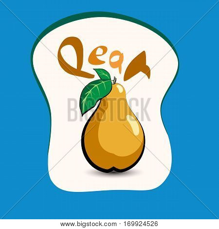 Pear with the title on the label. Sticker with eco product and its name. A beautiful illustration of a tropical fruit. Food in a cartoon style.