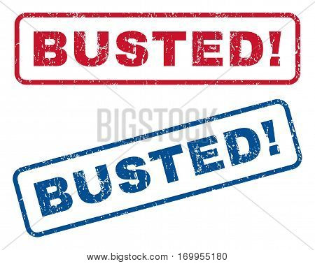 Busted exclamation text rubber seal stamp watermarks. Vector style is blue and red ink tag inside rounded rectangular banner. Grunge design and dirty texture. Blue and red signs.