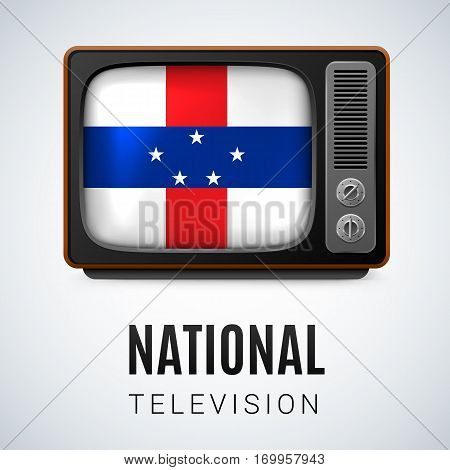 Vintage TV and Flag of Netherlands Antilles as Symbol National Television. Tele Receiver with flag design