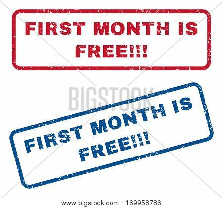 First Month Is Free exclamation exclamation exclamation text rubber seal stamp watermarks. Vector style is blue and red ink tag inside rounded rectangular shape. Grunge design and dirty texture.