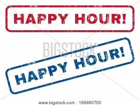 Happy Hour exclamation text rubber seal stamp watermarks. Vector style is blue and red ink tag inside rounded rectangular shape. Grunge design and dust texture. Blue and red emblems.