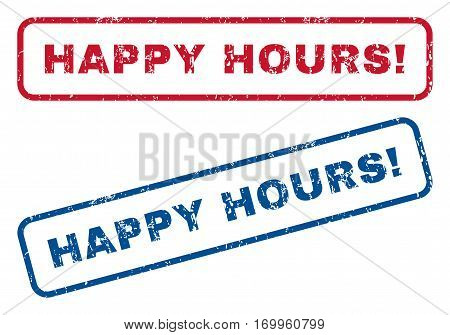 Happy Hours exclamation text rubber seal stamp watermarks. Vector style is blue and red ink tag inside rounded rectangular banner. Grunge design and unclean texture. Blue and red signs.