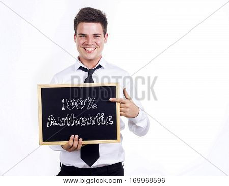 100% Authentic - Young Smiling Businessman Holding Chalkboard With Text