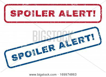 Spoiler Alert exclamation text rubber seal stamp watermarks. Vector style is blue and red ink tag inside rounded rectangular shape. Grunge design and dirty texture. Blue and red emblems.