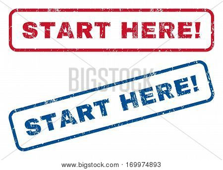 Start Here exclamation text rubber seal stamp watermarks. Vector style is blue and red ink caption inside rounded rectangular shape. Grunge design and unclean texture. Blue and red signs.