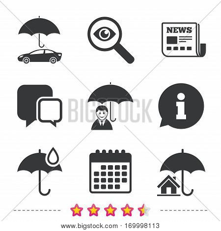 Life, Real estate or Home insurance icons. Umbrella with water drop symbol. Car protection sign. Newspaper, information and calendar icons. Investigate magnifier, chat symbol. Vector