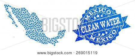 Map Of Mexico Vector Mosaic And Clean Water Grunge Stamp. Map Of Mexico Designed With Blue Liquid Ra