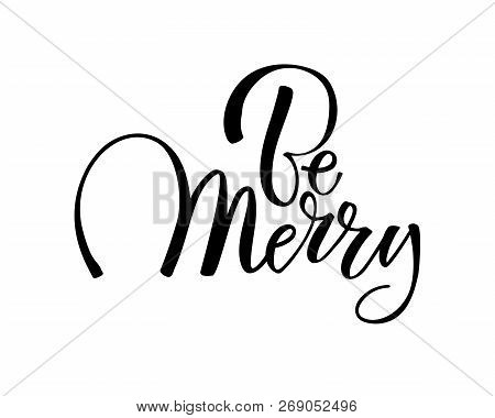 Be Merry Christmas Text Design. Vector Logo, Typography. Usable As Banner, Greeting Card, Gift Packa