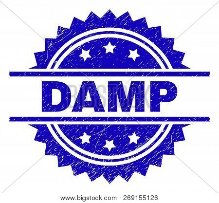 Damp Stamp Seal Watermark With Distress Style. Blue Vector Rubber Print Of Damp Title With Dirty Tex